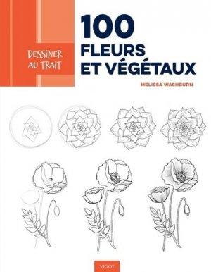 100 fleurs et végétaux - Vigot - 9782711425679 -