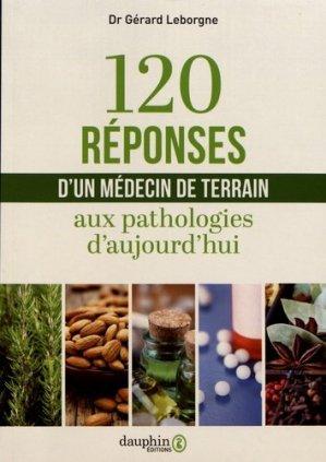120 réponses d'un médecin de terrain - dauphin - 9782716317092 -