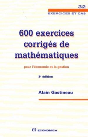 600 Exercices Corriges De Mathematiques Pour L Economie Et La Gestion