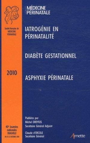 40e Journées Nationales de Médecine Périnatale - arnette - 9782718412382 -