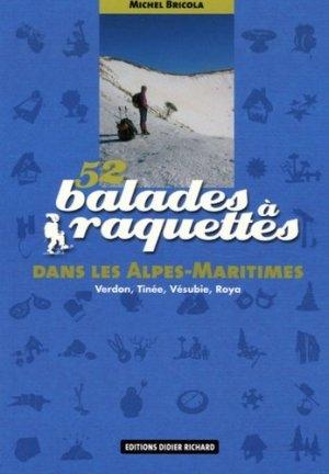 52 balades à raquettes dans les Alpes-Maritimes - glenat - 9782723455503 -