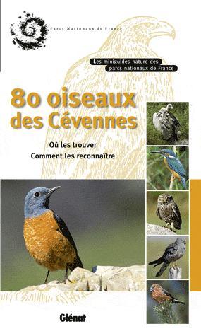 80 oiseaux des Cévennes - glenat - 9782723469616 -
