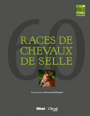 60 races de chevaux de selle - glénat / cheval magazine - 9782723492126 -