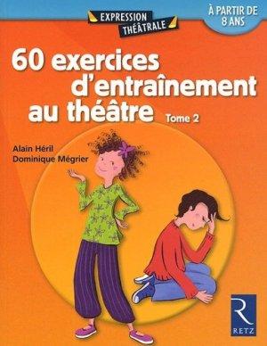 60 exercices d'entraînement au théâtre - Retz - 9782725624525 -