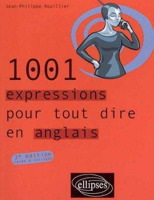 1001 EXPRESSIONS POUR TOUT DIRE EN ANGLAIS  - ELLIPSES - 9782729823900 -