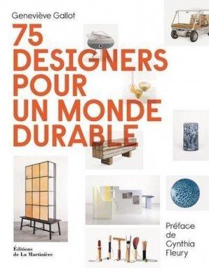 75 designers pour un monde durable - de la martiniere - 9782732492483 -