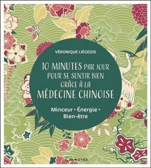 10 minutes par jour pour se sentir bien grâce à la médecine chinoise - grancher - 9782733914670 -