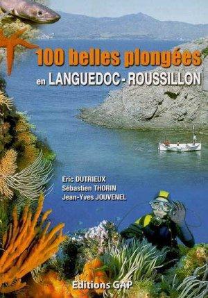 100 belles plongées en Languedoc-Roussillon - gap - 9782741703082