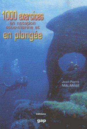 1000 exercices en natation sous-marine et en plongée - gap - 9782741704157 -