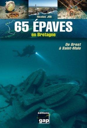 65 épaves en Bretagne - gap - 9782741705628 -