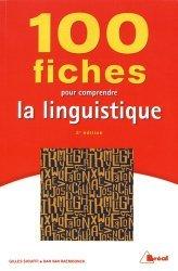 100 Fiches pour Comprendre la Linguistique (5e Edition) - breal - 9782749537818