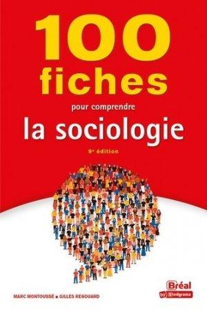 100 fiches pour comprendre la sociologie - Bréal - 9782749550695 -