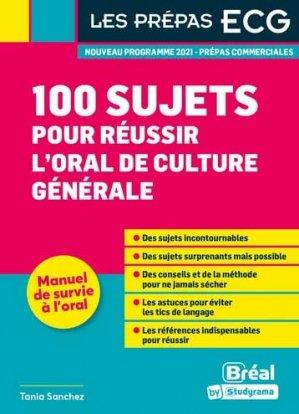 100 sujets pour réussir l'oral de culture générale - Bréal - 9782749550770 -