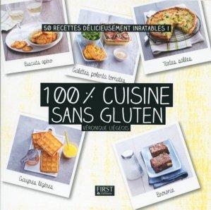 100 % cuisine sans gluten - Editions First - 9782754083812 -