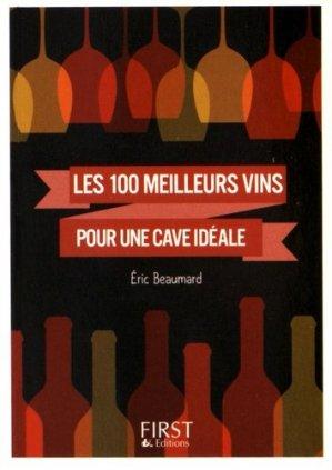 100 meilleurs vins pour une cave idéale - first - 9782754088626 -