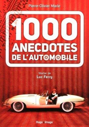 1000 anecdotes de l'automobile - hugo image - 9782755618297 -
