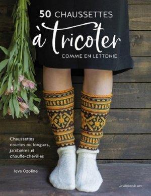 50 chaussettes à tricoter comme en Lettonie - de saxe  - 9782756535500 -