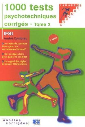 1000 tests psychotechniques corrigés Tome 2 - lamarre - 9782757300589 -