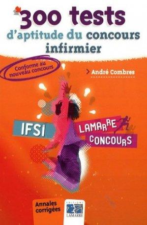 300 tests d'aptitude du concours infirmier - lamarre - 9782757303153 -