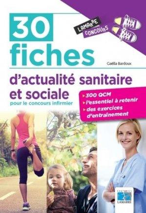 30 fiches d actualite sanitaire et sociale pour le concours infirmier - lamarre - 9782757308622 -