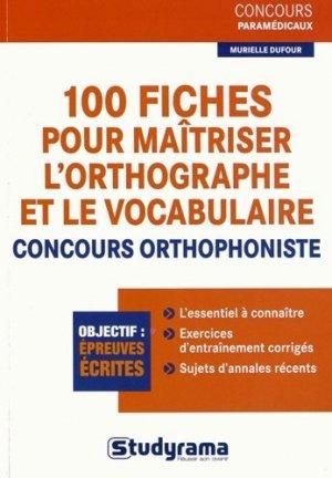 100 Fiches pour maîtriser l'orthographe et le vocabulaire - studyrama - 9782759016921