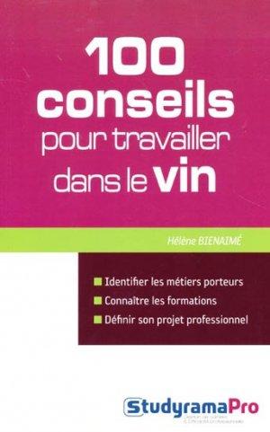 100 conseils pour travailler dans le vin - studyrama  - 9782759017362 -