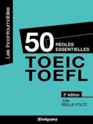 50 règles essentielles TOEIC-TOEFL - studyrama - 9782759027705