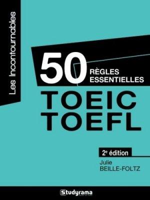 50 règles essentielles TOEIC-TOEFL - Studyrama - 9782759027705 -