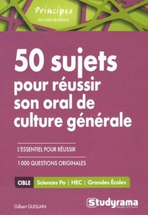 50 sujets pour réussir son oral de culture générale - Studyrama - 9782759031184 -