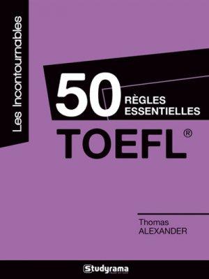 50 règles essentielles TOEFL - studyrama - 9782759038749 -