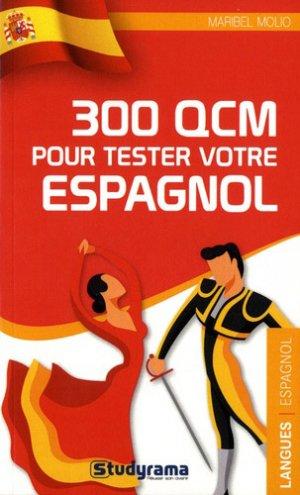 300 QCM pour tester votre espagnol - Studyrama - 9782759039609 -