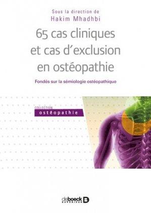 65 cas cliniques et cas d'exclusion en ostéopathie - de boeck superieur - 9782807302990 -