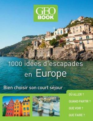 1000 idées d'escapades en Europe. Bien choisir son court séjour - prisma - 9782810420452 -