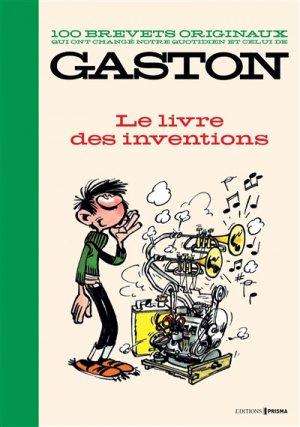 100 brevets originaux qui ont changé notre quotidien et celui de Gaston - prisma - 9782810422531 -