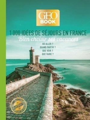 1000 idées de séjours en France - prisma - 9782810427697 -