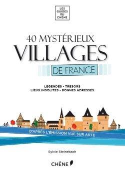 40 mystérieux villages de France - du chene - 9782812307997 -