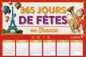 365 jours de fêtes en France - du chene - 9782812310997 -