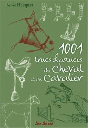 1001 trucs & astuces du Cheval et du Cavalier - de boree - 9782812907234 -