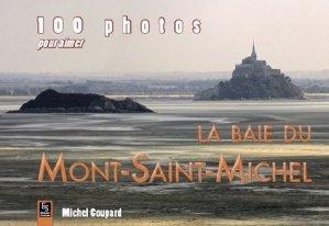 100 photos pour aimer la baie du Mont-Saint-Michel - alan sutton - 9782813807564 -