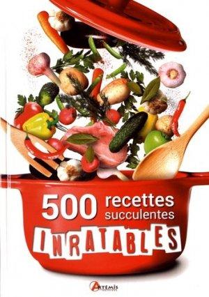 500 recettes succulentes inratables - artemis - 9782816010701 -