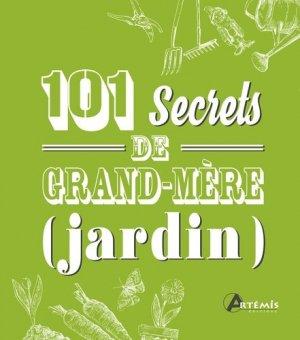 101 secrets de grand-mère (jardin)-artemis-9782816011647