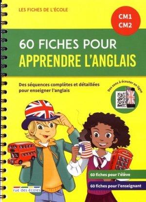 60 fiches pour apprendre l'anglais CM1-CM2 - Rue des Ecoles - 9782820810588 -
