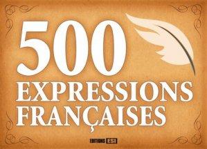 500 expressions françaises - Editions ESI - 9782822602884 -