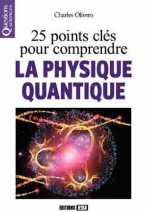 25 points clés pour comprendre la physique quantique - esi - 9782822603751 -