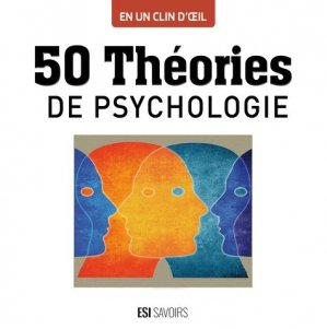 50 théories de psychologie - esi - 9782822605762 -