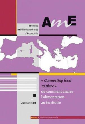 'Connecting food to place' ou comment ancrer l'alimentation au territoire - Albiana - 9782824110851 -