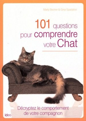 101 questions pour comprendre votre chat - ideo - 9782824601809 -