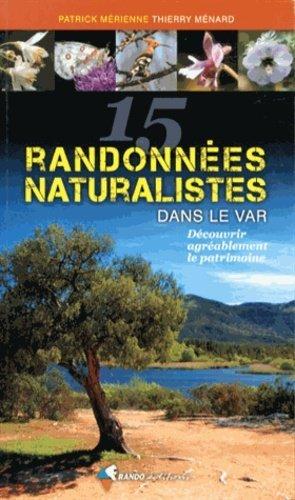 15 randonnées naturalistes dans le Var - rando - 9782841824342 -