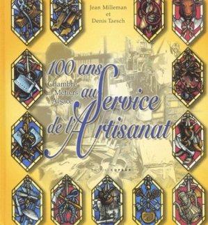 100 ans au service de l'artisanat. Chambre de métiers d'Alsace - Coprur - 9782842080433 -
