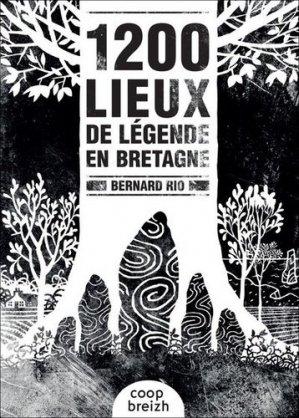 1200 lieux de légendes en Bretagne - Coop Breizh - 9782843468698 -